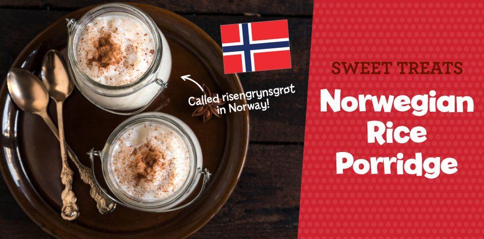 Make Norwegian rice porridge with Little Passports